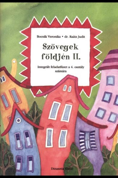 SZÖVEGEK FÖLDJÉN 2. - INTEGRÁLT FELADATFÜZET