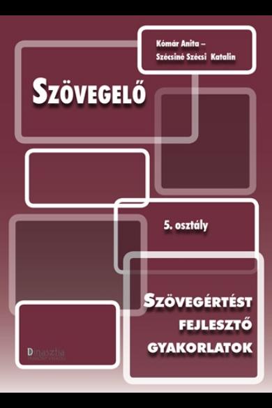 SZÖVEGELŐ - 5. OSZTÁLY