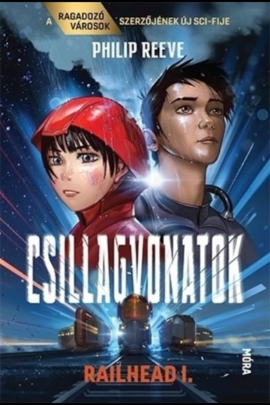 CSILLAGVONATOK - Railhead 1.
