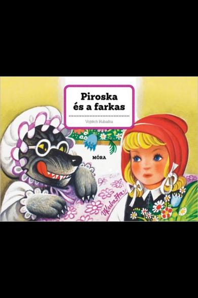 PIROSKA ÉS A FARKAS - 3D MESE - TÉRBELI mesekönyv