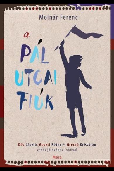 A PÁL UTCAI FIÚK /FOTÓKKAL - Dés László, Geszti Péter és Grecsó Krisztián zenés játékának fotóival