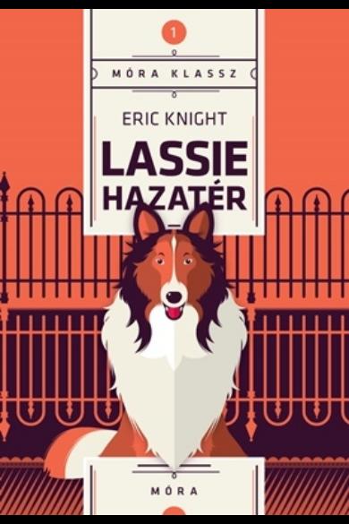 Lassie hazatér - Móra Klassz