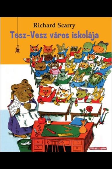 TESZ-VESZ VÁROS ISKOLÁJA - Tesz-Vesz sorozat