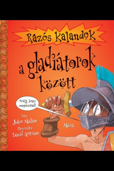 Rázós kalandok a gladiátorok között