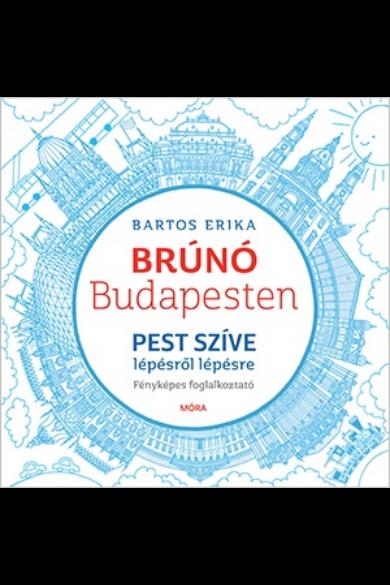 Pest szíve lépésről lépésre - Brúnó Budapesten 3. - Fényképes foglalkoztató